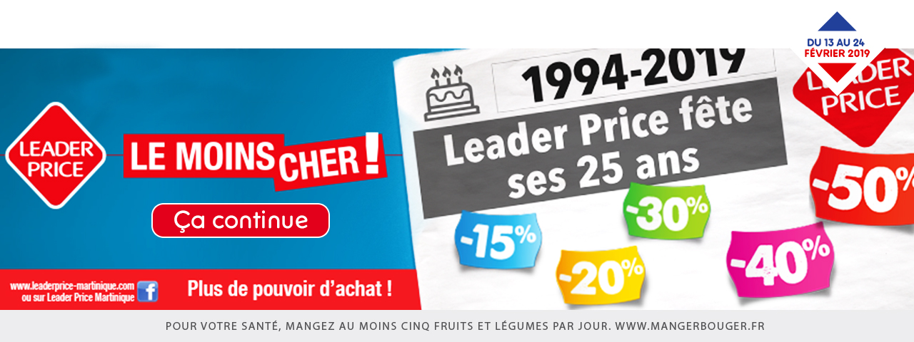 LEADER PRICE FETE SES 25 ANS CA CONTINUE